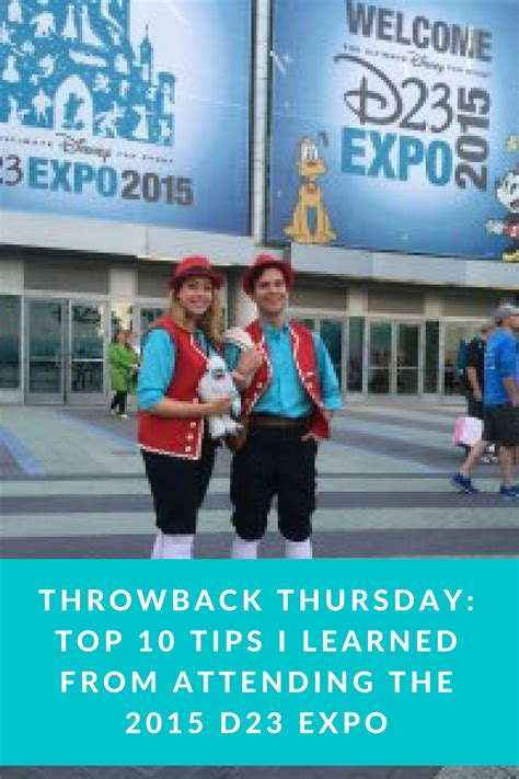throwback thursday lessons learned s throwback thursday top 10 tips i learned from attending the 2015 d23 expo tips from the