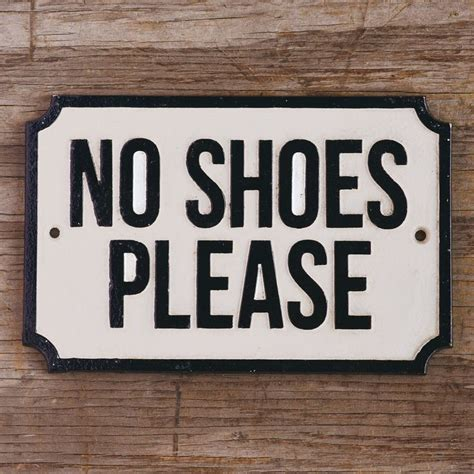 Wall Decor Ideas For Bedroom Best 25 No Shoes Sign Ideas On Pinterest No Shoes Sign