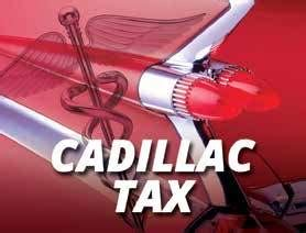 Cadillac Tax Delayed Until 2020 by Cadillac Tax Self Insured Plans A Third