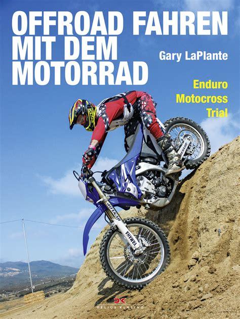 Motorrad Trial Bremen by Mit Dem Motorrad 252 Ber Stock Und Stein Annotation Das