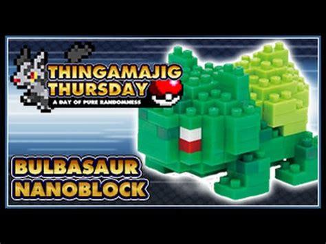 Nanoblock Bulbasaur thingamajig thursday bulbasaur nanoblock tutorial