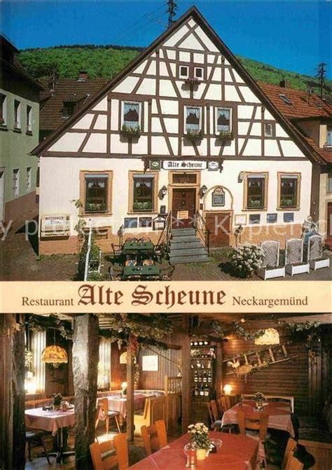 Restaurant Alte Scheune by Ak Ansichtskarte Neckargemuend Restaurant Alte Scheune