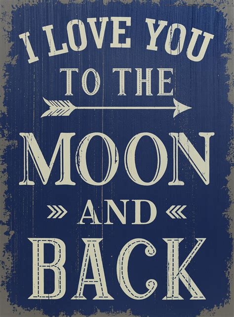 i love you to the moon and back tattoos i you to the moon and back 19 quot sign saveoncrafts