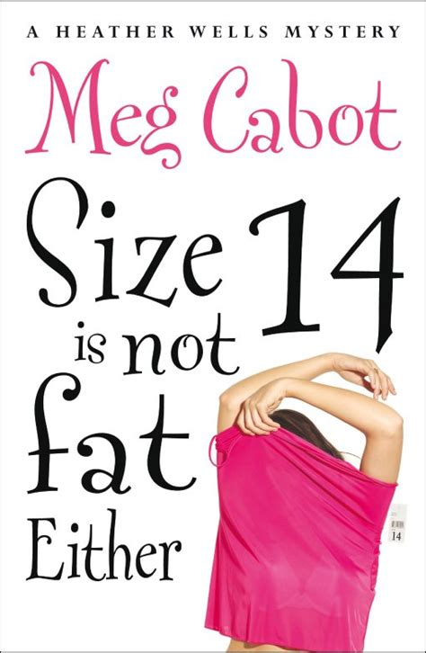 Book Review Size 12 Is Not By Meg Cabot by Size 14 Is Not Either A Review Belching Words