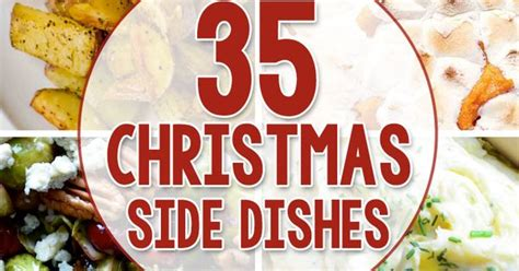 35 side dishes for christmas dinner dinners dishes and