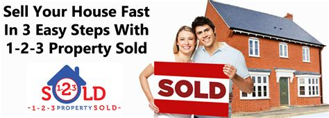 sell house fast cash sell house fast for cash property cash buyers 1 2 3 property sold