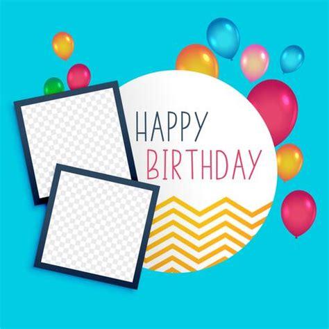 happy birthday photo frame template happy birthday template with photo frame free