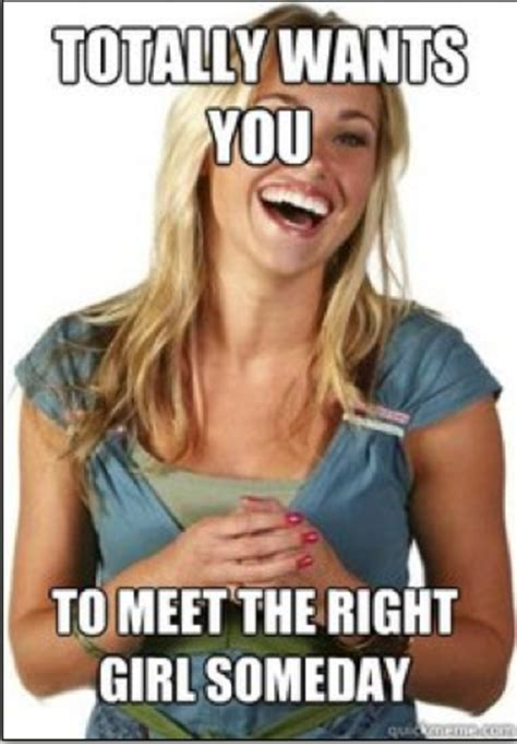 I Need A Girlfriend Meme - image 187437 friend zone fiona know your meme