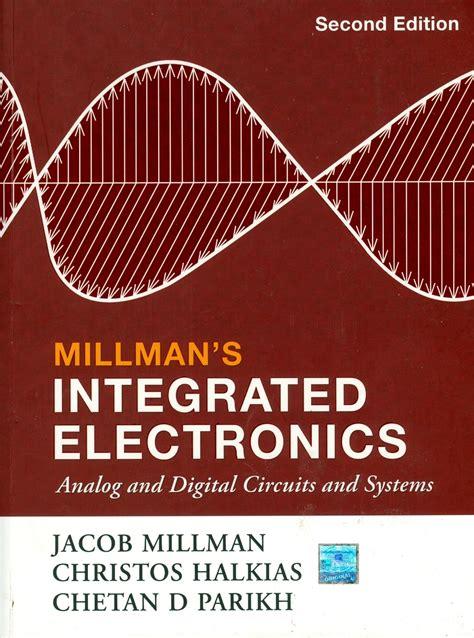 integrated circuits millman halkias pdf all engineering text books integrated electronics analog and digital circuits jacob millman