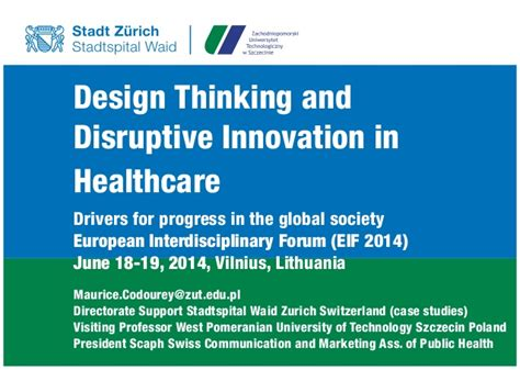 design thinking in healthcare design thinking and disruptive innovation in healthcare