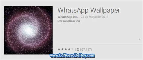 whatsapp wallpaper apk descargar whatsapp wallpaper apk de play store lo nuevo de hoy
