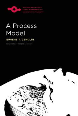a process model studies in phenomenology and existential philosophy books gendlin e a process model pdf