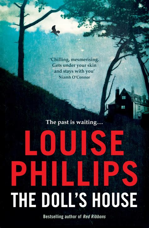 the dolls house short story the doll s house louise phillips writing ie