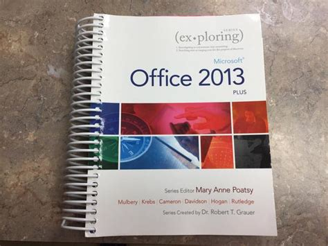 Microsoft Office 2013 Textbook by 140 Textbook Explore Microsoft Office 2013 Camosun
