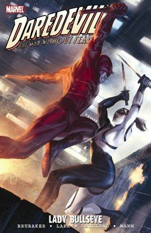daredevil by ed brubaker daredevil vol 19 lady bullseye by ed brubaker reviews discussion bookclubs lists