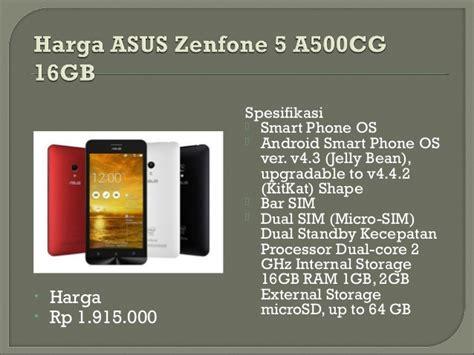 Hp Asus Zefone C Terbaru daftar harga hp asus zefone terbaru