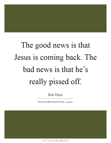 Hes Back And Hes Bad by Jesus Quotes Jesus Sayings Jesus