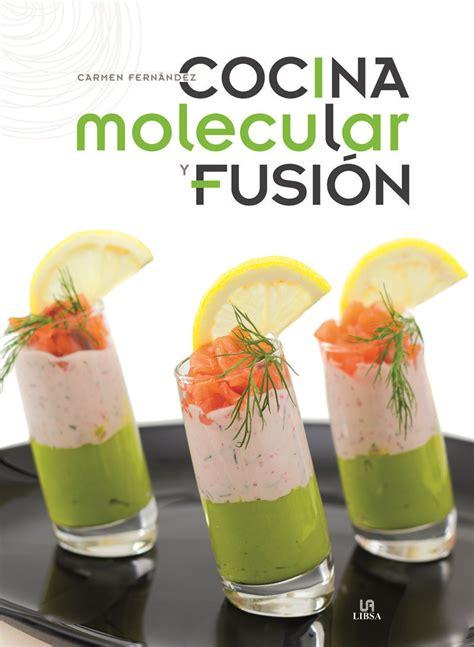 libro cocina molecular conceptos tecnicas cocina molecular y fusi 243 n atusaludenlinea com