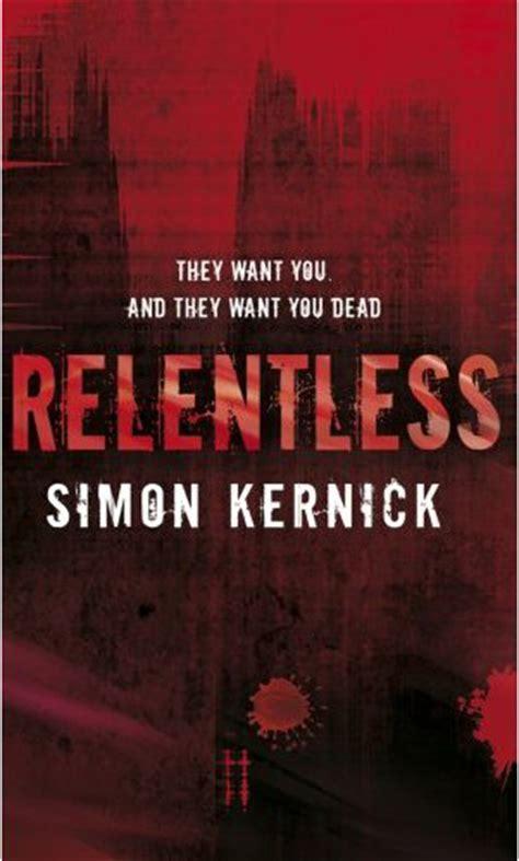 a relentless books a book a week simon kernick relentless