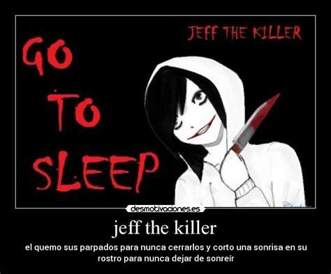 imagenes terrorificas de jeff the killer jeff the killer desmotivaciones