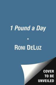 1 Lb A Day Detox by 1 Pound A Day The Martha S Vineyard Diet Detox And Plan