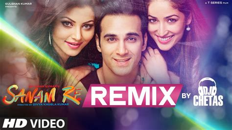 download free mp3 from sanam re sanam re remix video song 2016 by dj chetas 720p 1080p