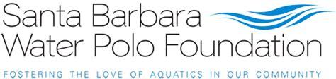 Santa Barbara Scholarship Foundation Letter Of Recommendation Applications Santa Barbara Water Polo Foundation