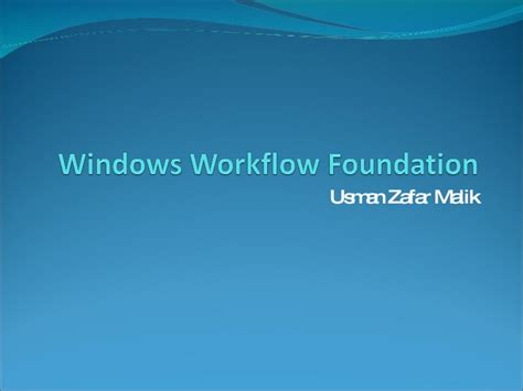 windows 10 development tutorial pdf windows workflow foundation 4 0 tutorial pdf