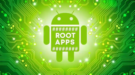 root android apps top 10 best root apps 2016 for android