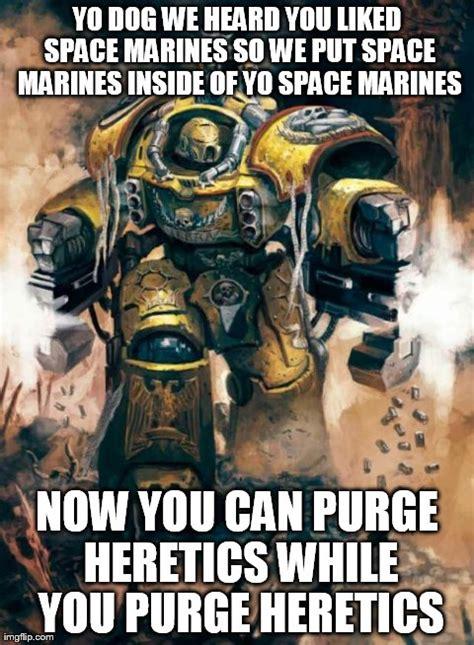 Warhammer 40k Memes - warhammer 40k funny memes car interior design