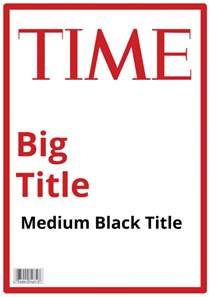 magazine cover templates time magazine template 171 steven katz