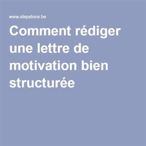 Conseils Rédiger Une Lettre De Motivation Les 25 Meilleures Id 233 Es Concernant Candidature Spontan 233 E
