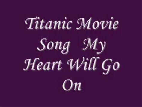 film titanic my heart will go on titanic movie song my heart will go on with lyrics wmv