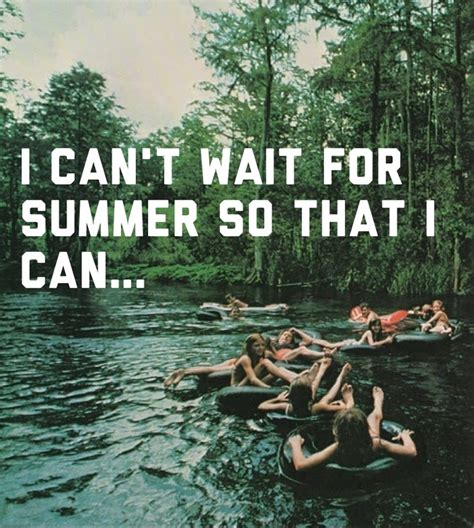 10 Reasons I Cant Wait For Summer by Cing Quotes Images 160 Quotes Page 10