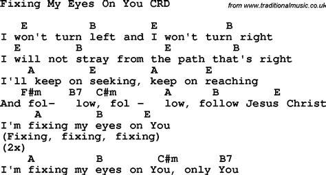fix my eyes printable lyrics christian childrens song fixing my eyes on you lyrics and