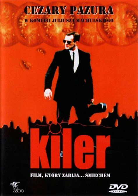 Plakat Filmu Kiler by Kiler 1997 świat Według Kiepskich