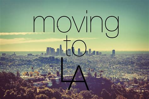 L A moving to la