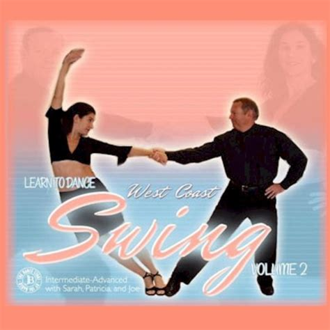 learn west coast swing learn to dance west coast swing vol 2 movies and videos