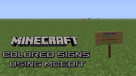 minecraft colored signs minecraft colored signs using mcedit no filters