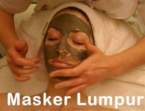Masker Lumpur Laut Mati merawat kulit wajah agar sehat dan cerah lianny hendrawatilianny hendrawati