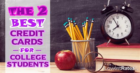 best college credit cards the 2 best credit cards for college students lowestrates ca
