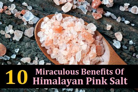 Pink Rock Salt L Benefits by 10 Miraculous Benefits Of Himalayan Pink Salt