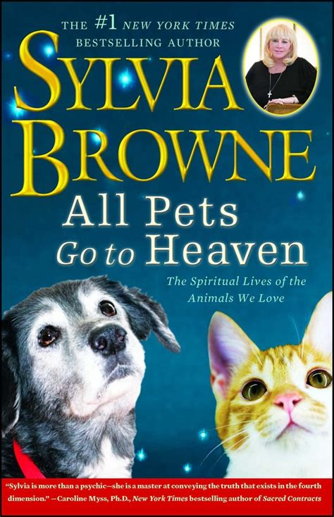 All Pets Go To Heaven Book By Sylvia Browne Official