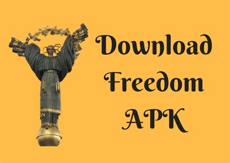 freedom apk version freedom apk version for android updated tech world zone