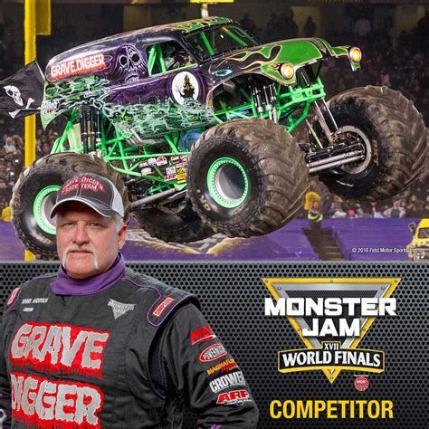 grave digger monster truck driver monster jam world finals 174 xvii competitors announced