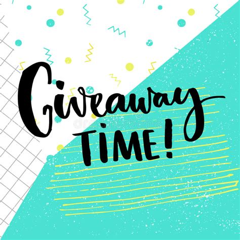 The Review And Give Away Contest by Giveaway Time Text For Social Media Contest Brush