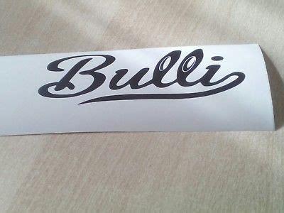 Bulli Schriftzug Aufkleber by 3d Chrom Schriftzug Zeichen Quot Bulli Quot F 252 R Vw Multivan T1