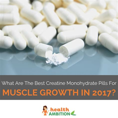 1 creatine pill what are the best creatine monohydrate pills for