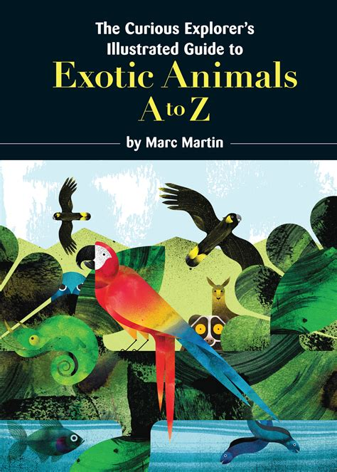 a curious guide to curious explorer s illustrated guide to exotic animals the penguin books australia