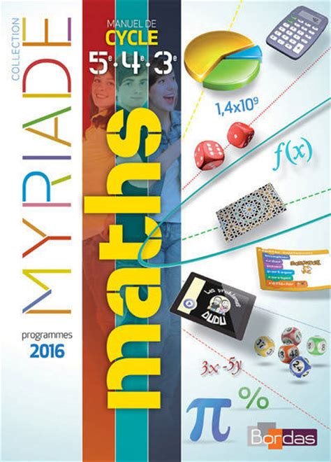 mathmatiques cycle 4 myriade livre myriade cycle 4 livre d exercices de l 233 l 232 ve collectif bordas myriades